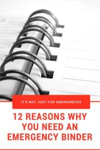 Why do I need an Emergency Binder?