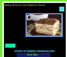 Recetas De Postres Para Diabeticos Faciles 200222 - Aprenda como vencer la diabetes y recuperar su salud.