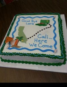 Moving Cake Cake for someone moving from Pa. to California. 16 x 16 cake. All Buttercream with fondant decorations. Bon Voyage Cake, Moving Away Parties, Going Away Cakes, Farewell Party Decorations, 123 Cake, Texas Cake, Farewell Cake, Miss Cake, Birthday Sheet Cakes