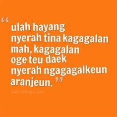 Gambar Kata Kata Bijak Bahasa Sunda Ulah Nyerah