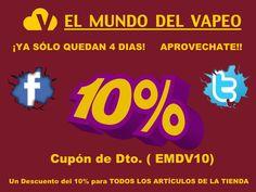 APROVECHATE DEL  DESCUENTAZO DE SEPTIEMBRE!!  SÓLO QUEDAN 4 DÍAS!!  www.elmundodelvapeo.com  Para todos Nuestros Seguidores de Facebook y Twitter os brindamos  10% de Dto. En TODOS los ARTICULOS de LA TIENDA!!
