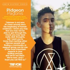 As #LGBTQHistoryMonth comes to an end, we honor voices of our future, like  @pidgeonpagonis, who is raising awareness about #IntersexAwarenessDay today through their #intersexstories Twitter campaign, 6pm LA time, 9pm NY time. Join in. More info here: http://www.pidgeonismy.name/#/intersexawarenessday/ and here: https://www.thunderclap.it/projects/33089-intersexstories-not-surgeries.
