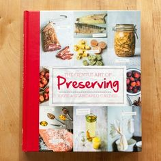 Get Ready to Preserve Your Socks Off — New Cookbook