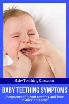 how do you know that your little one is teething? Here are some of the teething symptoms.