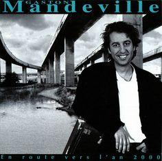 Gaston Mandeville - En route vers l'an 2000