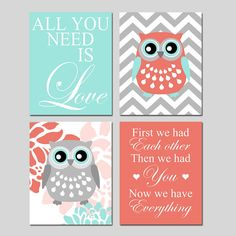 Coral Aqua Owl Nursery Art - All You Need Is LOVE, Chevron Owls, First We Had Each Other - Set of Four 11x14 Prints - Choose Your Colors