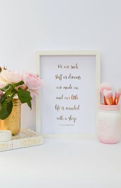 """""""We are such stuff as dreams are made on and our little life is rounded with a sleep."""" William Shakespeare #Wordstoliveby #Quoteble #affiliate #PositiveQuotes #InspirationalQuotes #Shakespeare #MotivationalQuotes #RoseGold"""