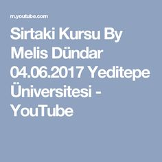 Sirtaki Kursu By Melis Dündar 04.06.2017 Yeditepe Üniversitesi - YouTube