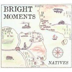 Bright Moments - Natives