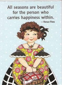 All Seasons Beautiful Person Who Carries Happiness Magnet Mary Engelbreit Art
