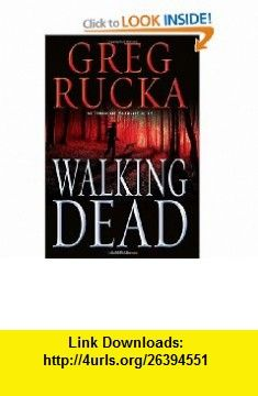 Walking Dead (Atticus Kodika) (9780553804744) Greg Rucka , ISBN-10: 055380474X  , ISBN-13: 978-0553804744 ,  , tutorials , pdf , ebook , torrent , downloads , rapidshare , filesonic , hotfile , megaupload , fileserve