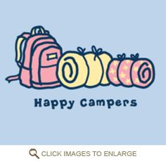 """Life is Good """"Happy Campers"""""""