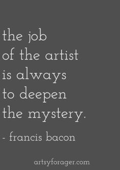 24 Mysterious Quotes - Arts Job - Ideas of Arts Job - 24 Mysterious Quotes Quotes Words Sayings Great Quotes, Quotes To Live By, Me Quotes, Inspirational Quotes, Motivational Quotes, The Words, Mysterious Quotes, Affirmations, Artist Quotes