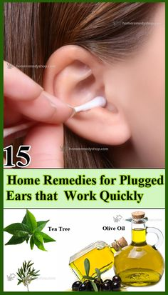 15 Home Remedies for Plugged Ears that work quickly