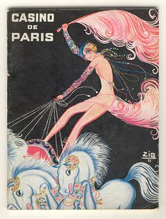Casino de Paris via @Mary Powers We Heart Vintage  http://weheartvintage.co/2013/05/10/1930s-french-advert-bareback-riding-in-a-casino/#more-42241