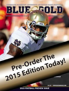 The 2015 Notre Dame Preview Magazine is in production now. Pre-Order Yours  Today cb34db3d7