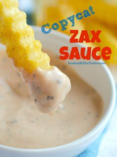 Copycat Zax Sauce Recipe ~ for Dipping Chicken and Fries