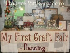 This is the second most popular post on my site:  My First Craft Fair - Planning