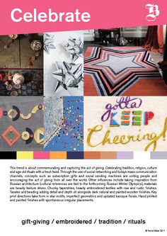 Our Celebrate trend story for AW 13/14 for home and interiors.