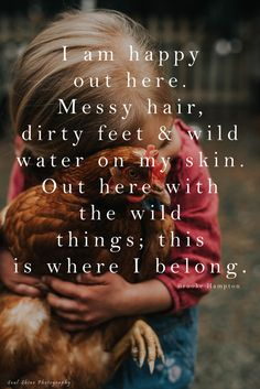 40 Inspiring homesteading quotes connecting children with nature