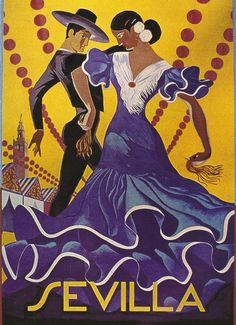 Vintage Travel Poster - Sevilla - Spian - The region's typical blue, gold & red combination - Tourism Poster, Poster S, Poster Prints, Poster Vintage, Vintage Travel Posters, Travel Ads, Flamenco Dancers, Jolie Photo, Illustrations And Posters