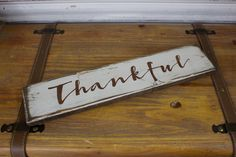 Thankful Wood Sign, Thankful Wooden Sign, farmhouse Style Sign, Inspirational Sign, Shabby Chic Sign, Rustic Wooden Sign, Distressed Sign by TinSheepShop on Etsy