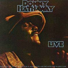 "Donny Hathaway died way too young. Here's a live version of ""The Ghetto"""