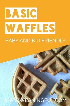 Learn how to make waffles from scratch with pantry ingredients. These are baby and kid friendly waffles that are quick, easy and can be filled with almost anything. Suitable from 6 months+ Easy Snacks For Kids, Healthy Meals For Kids, Dinners For Kids, Healthy Breakfast Recipes, Meals For One, Easy Healthy Recipes, Baby Meals, Kid Meals, Baby First Foods