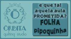 Quilting #008 - Aprenda a quiltar Folha Pipoquinha (truques e dicas)