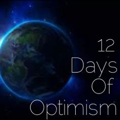 """Live YOUR Life!: """"12 Days of Optimism"""" Introduction and Day 1: Peace of Mind"""