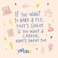 """""""If you want to bake a pie that's great. If you want a career that's great too."""" - Leslie Knope - Parks and Recreation - Feminism - Feminist Art - Feminist Quote - Amy Phoeler - Women - Woman - Women's day - International Women's Day - Art by Alisa Wismer Writing Quotes, Art Quotes, Inspirational Quotes, Feminist Quotes, Feminist Art, Positive Art, Body Positive, Healing Words, Color Quotes"""