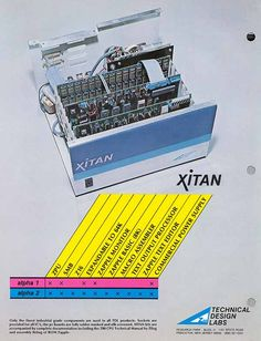 The very first computer I built.  Xitan Alpha 2 System with Z-80 processor.