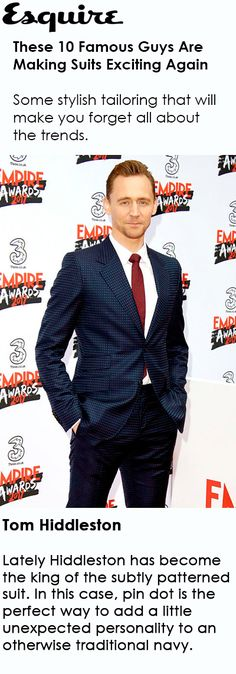 These 10 Famous Guys Are Making Suits Exciting Again. Link: http://www.esquire.com/style/mens-fashion/advice/g3416/celebrity-men-in-suits/?zoomable