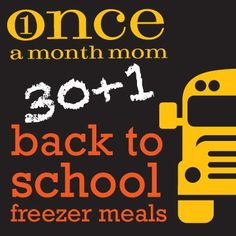 31 Back to School Freezer Meals.  All of these meals can be made ahead and frozen. #freezercooking #backtoschool
