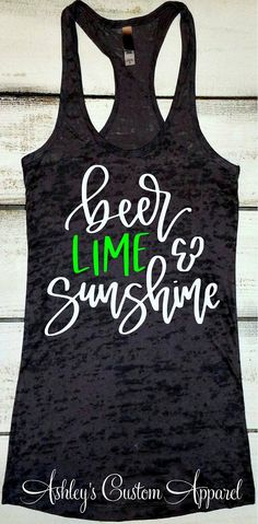 Beer Shirts for Women, Cruise Shirts, Funny Drinking Shirts, Beer Lime and Sunshine, Day Drinking Shirt, Beer Tank Top, Beer Lover Gifts