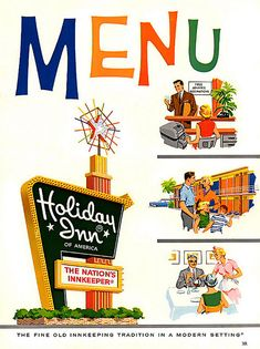 Holiday Inn menu, 1962. Our kids loved holiday inn signs. They used to create them out of their blocks!