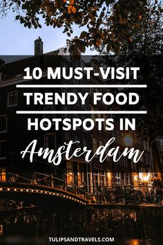 Amsterdam for foodies! This guide, written by an Amsterdam lovin' local, will help you discover the most gorgeous and tastiest locations to enjoy your breakfast, lunch, brunch or dinner and maybe even some cheeky cocktails! Amsterdam Tulips, Amsterdam Food, Visit Amsterdam, Restaurant Amsterdam, Victoria Hotel Amsterdam, Honey Moon, Amsterdam Travel Guide, Holland, Vacation Pictures