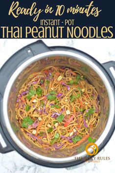 Instant - Pot Spicy Thai Noodle Bowl -The easiest noodle recipe ever! A quick recipe for flavorful Asia inspired noodle made right in the instant pot. Get a family favorite meal on the table even faster on busy nights! Leftovers are yummy hot or cold! Instant Pot Pressure Cooker, Pressure Cooker Recipes, Pressure Cooking, Whole Food Recipes, Dinner Recipes, Veggie Recipes, Crockpot Recipes, Lasagna Recipes, Cabbage Recipes