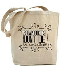 Scrapbookers Embellish Tote Bag