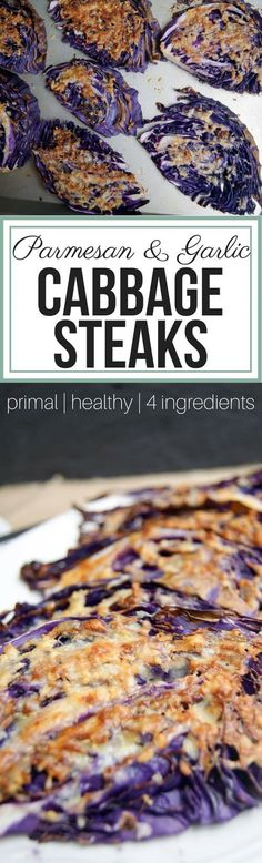 Parmesan & Garlic Cabbage Steaks - With only four ingredients, this primal and paleo-ish side dish is always a winner. It's also budget friendly and simple to throw together for a last minute addition. via Anya Quick Side Dishes, Side Dish Recipes, Veggie Recipes, Beef Recipes, Whole Food Recipes, Vegetarian Recipes, Healthy Recipes, Veggie Dishes, Healthy Meals