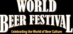 World Beer Festival - quarterly beer festivals in Durham, North Carolina / Raleigh, North Carolina / Columbia, South Carolina / Cleveland, Ohio
