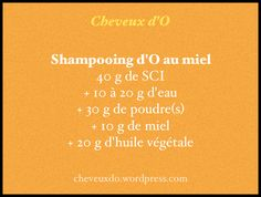 recette shampooing miel Diy Shampoo, Natural Cosmetics, Diy Beauty, New Hair, Homemade, How To Make, Rhassoul, Hand Soaps, Hair