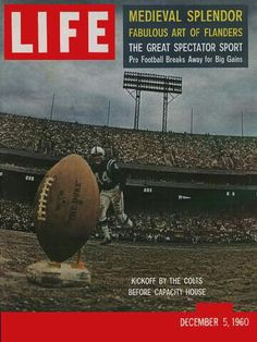 Buy Life Magazine December 5 [Unknown Binding] by Life Magazine.there is one beloved periodical for Nurse's Day Life December 5 1960 - y. Football Photos, Sports Photos, Old Magazines, Vintage Magazines, Baltimore Colts, Life Cover, Look Magazine, Vintage Football, Philadelphia Eagles