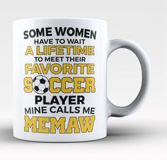 Favorite Soccer Player - Mine Calls Me Memaw - Mug