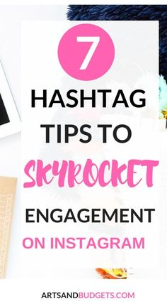 Looking to boost your engagement on Instagram? If so, check out this post that share 7 hashtags tips to help grow your engagement on Instagram. | Instagram| How to grow Instagram following | How to grow Instagram followers | how to grow instagram follower
