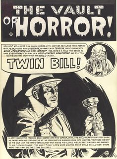 "The Story ""Twin Bill"" ( Vault Of Horror # 36) Was Cited In Articles By Wertham ( Who Wrote Seduction Of The Innocent) and T.E. Murphy"