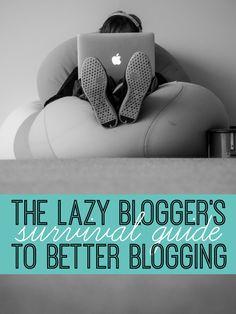 The Lazy Bloggers S