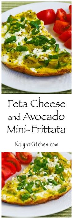 I love the combination of Feta + Avocado, and this Feta Cheese and Avocado Mini-Frittata for Two is a delicious easy breakfast that's low-carb, gluten-free, and South Beach Diet friendly. [found on KalynsKitchen.com]