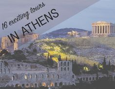 #Athens, #Greece, #attractions, #events, #holidays, #tours 16 fun tours to join while visiting Athens!