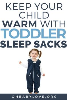 Help your toddler sleep at night by keeping them warm. NO more kicking off their blankets or getting it all twisted. Use Toddler Sleep Sacks to keep them warm and help them sleep at night safely.